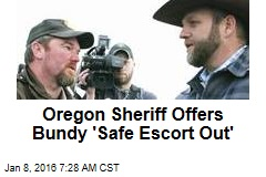 Oregon Sheriff Offers Bundy 'Safe Escort Out'