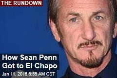 How Sean Penn Got to El Chapo