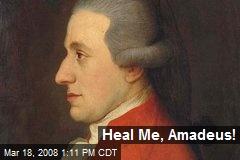 Heal Me, Amadeus!