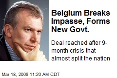 Belgium Breaks Impasse, Forms New Govt.