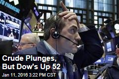 Crude Plunges, But Dow's Up 52