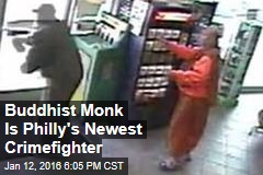 Buddhist Monk Is Philly's Newest Crimefighter