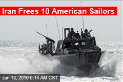 Iran: 10 US Sailors Freed