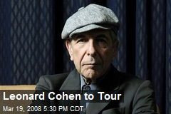 Leonard Cohen to Tour
