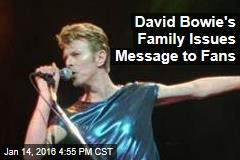 David Bowie's Family Issues Message to Fans