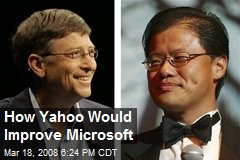 How Yahoo Would Improve Microsoft