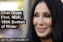 Cher Gives Flint, Mich., 180K Bottles of Water
