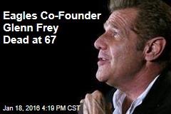 Eagles Co-Founder Glenn Frey Dead at 67: TMZ