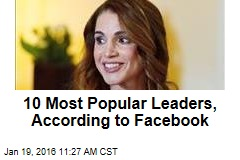 10 Most Popular Leaders, According to Facebook