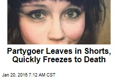 Partygoer Leaves in Shorts, Quickly Freezes to Death