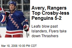Avery, Rangers Top Crosby-less Penguins 5-2
