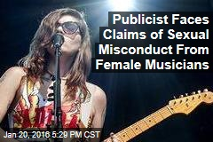 Publicist Faces Claims of Sexual Misconduct From Female Musicians