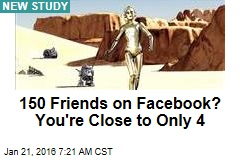 150 Friends on Facebook? You're Close to Only 4