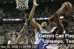 Detroit Can Play Uptempo, Too