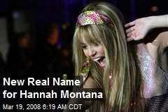 New Real Name for Hannah Montana