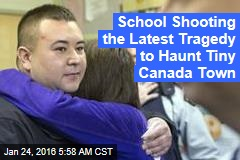 School Shooting the Latest Tragedy to Haunt Tiny Canada Town