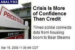 Crisis Is More of Confidence Than Credit