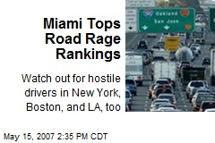 Miami Tops Road Rage Rankings