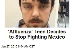 'Affluenza' Teen Decides to Stop Fighting Mexico