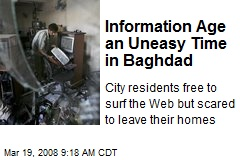 Information Age an Uneasy Time in Baghdad