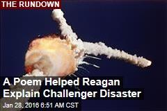 A Poem Helped Reagan Explain Challenger Disaster