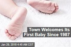 Town Welcomes Its First Baby Since 1987