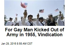 For Gay Man Kicked Out of Army in 1955, Vindication