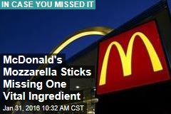 McDonald's Mozzarella Sticks Missing One Vital Ingredient