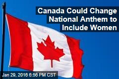 Canada Could Change National Anthem to Include Women