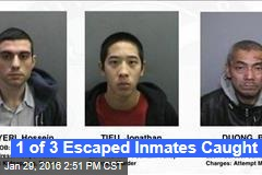 1 of 3 Escaped Inmates Caught