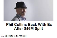 Phil Collins Back With Ex After $46M Split
