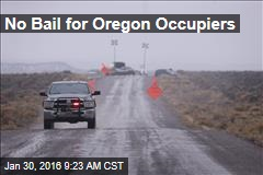 No Bail for Oregon Occupiers
