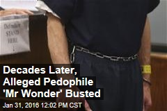 Decades Later, Alleged Pedophile 'Mr Wonder' Busted