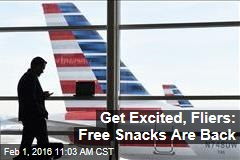 Get Excited, Fliers: Free Snacks Are Back