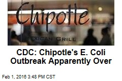 CDC: Chipotle's E. Coli Outbreak Apparently Over