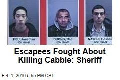 Escapees Fought About Killing Cabbie: Sheriff