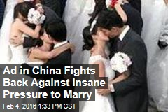Ad in China Fights Back Against Insane Pressure to Marry