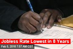 Jobless Rate Lowest in 8 Years