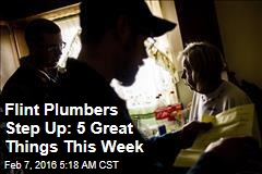 Flint Plumbers Step Up: 5 Great Things This Week