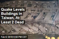6.4-Magnitude Quake Levels Buildings in Taiwan