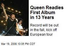 Queen Readies First Album in 13 Years