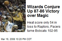 Wizards Conjure Up 87-86 Victory over Magic