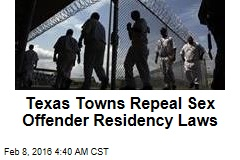 Texas Towns Repeal Sex Offender Residency Laws