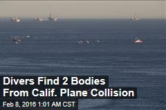 Divers Find 2 Bodies From Calif. Plane Collision
