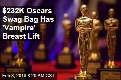 $232K Oscars Swag Bag Has $275 TP, 'Vampire' Breast Lift
