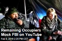 Remaining Occupiers Mock FBI on YouTube