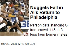 Nuggets Fall in AI's Return to Philadelphia