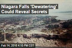 Niagara Falls 'Dewatering' Could Reveal Secrets