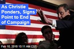 As Christie Ponders, Signs Point to End of Campaign