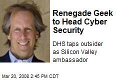 Renegade Geek to Head Cyber Security